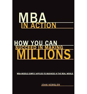 MBA in Action by Horsler  John Paperback New  Book