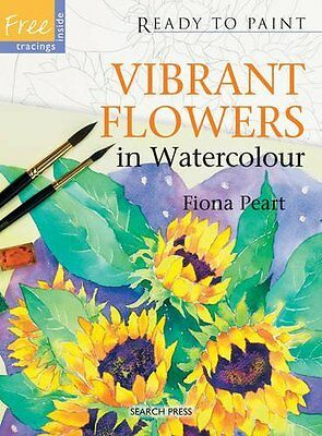 Vibrant Flowers in Watercolour by Peart  Fiona Paperback New  Book