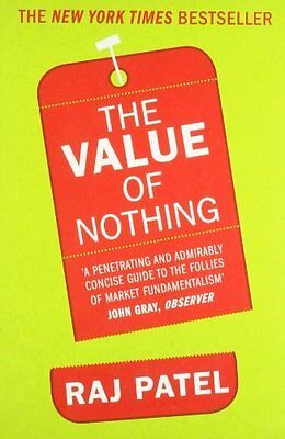 Value of Nothing by Patel  Raj Paperback New  Book