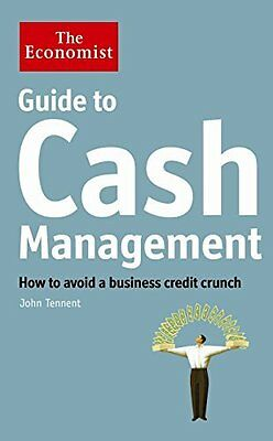 Economist Guide to Cash Management by Tennent  John Paperback New  Book