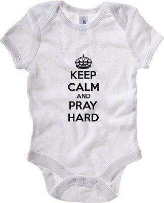 Baby Bodysuit T0735 keep calm and pray hard fun cool geek