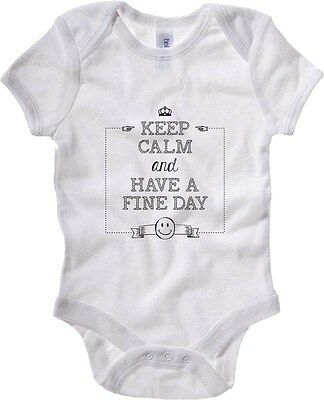 Baby Bodysuit T0755 KEEP CALM AND HAVE A FINE DAY fun cool geek