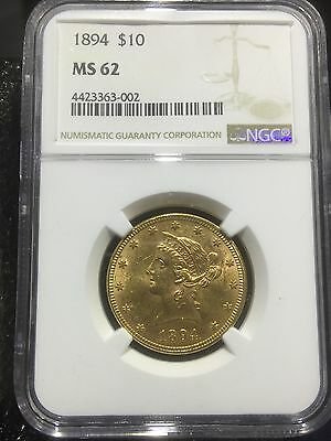 1894 $10 Gold Liberty Pre-33 Type Gold NGC MS 62