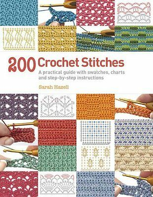 200 Crochet Stitches by Sarah Hazell New Paperback Book