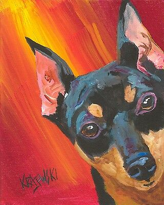 Miniature Pinscher Art Print Signed by Artist Ron Krajewski Painting 8x10 minpin