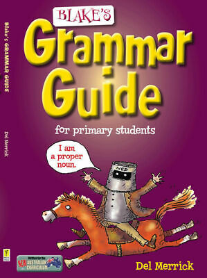 Blake's Grammar Guide for Primary Students NEW by Pascal Press 9781921367502