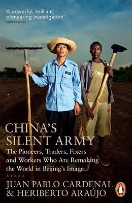 China's Silent Army by Cardenal  Juan Pablo Paperback New  Book