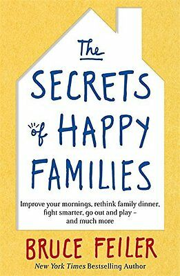Secrets of Happy Families by Feiler  Bruce Paperback New  Book