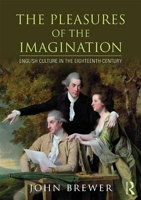 Pleasures of the Imagination by John Brewer New Paperback Book