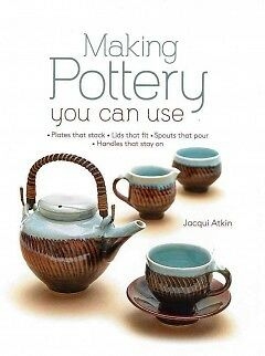 Making Pottery You Can Use - NEW - 9780764168734 by Atkin, Jacqui