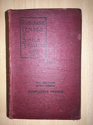 PHOTOGRAPHIC LENSES. A Simple Treatise  Beck, Conrad & Andrews, Herbert  6th ed