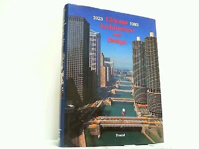 Chicago Architecture and Design 1923-1993. Reconfiguration of an American Metrop