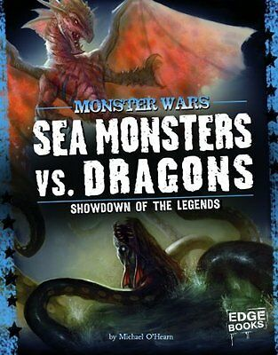 Sea Monsters vs Dragons by Michael O'Hearn New Paperback Book