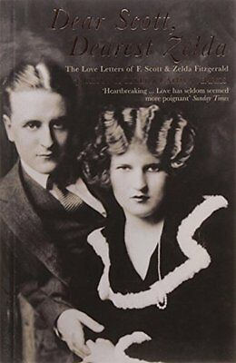 Dear Scott  Dearest Zelda by F. Scott Fitzgerald New Paperback Book