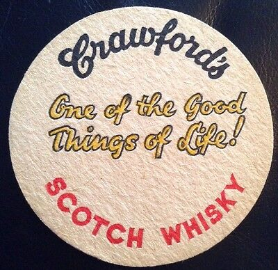 Crawfords Scotch Whisky One Of The Good Things Of Life Old Beer Mat