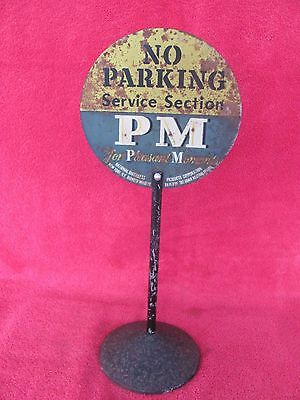 Old NO PARKING PM Pleasant Moments Whiskey Advertising Sign Lollipop Distillers