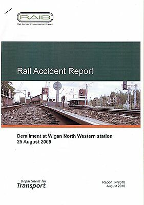 Rail Accident Report, Wigan North Western, 2009
