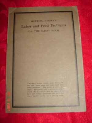 Meeting Today's LABOR & FEED PROBLEMS On The Dairy Farm - 1920 - COWS