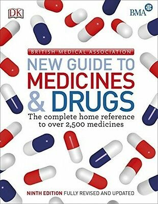 BMA New Guide To Medicine and Drugs (9th Edition) - Book by DK (Paperback, 2015)