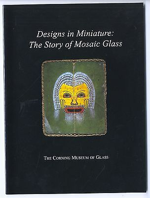 1995 Designs in Miniature : The Story of Mosaic Glass, Venice, Egypt, Europe