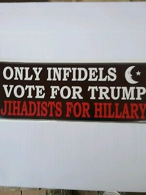 Funny Trump Bumper Stickers Anti Hillary Anti Jihadist