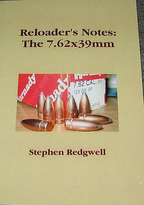 Reloader's Notes:  The 7.62x39mm - SKS - AK-47  - Soviet cartridge