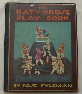 THE KATY Kathe KRUSE PLAY BOOK by ROSE FYLEMAN 1930 From HUGE Dolly Collection