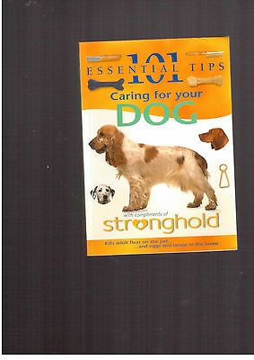 101 essential tips caring for your dog by stronghold  veterinary pet care