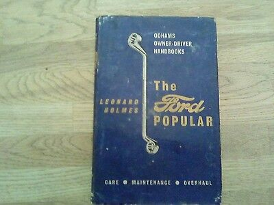The Ford Popular owner driver handbook by Leonard Holmes