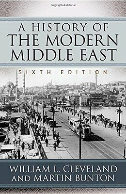 History of the Modern Middle East by William L. Cleveland New Paperback Book