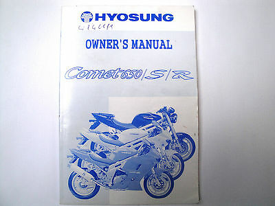 Genuine Hyosung Gt650 S R Comet Owners Manual (2005- On) 99011Hn9110