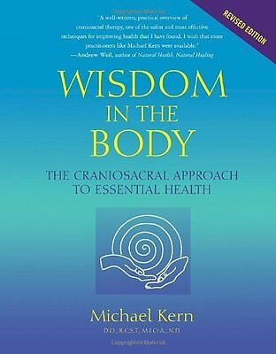 Wisdom in the Body by Sills  Franklyn Paperback New  Book