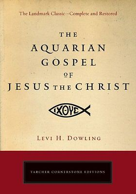 Aquarian Gospel of Jesus the Christ by Dowling  Levi H. Paperback New  Book