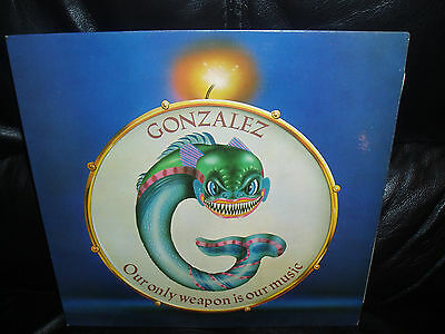 Gonzalez - Our Only Weapon Is Our Music -Emc 3100