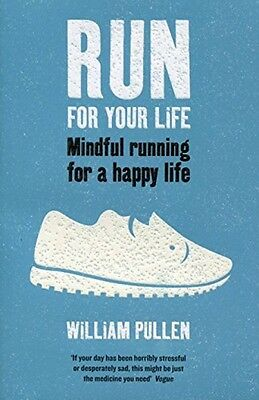 Run For Your Life - Book by William Pullen (Paperback, 2017)