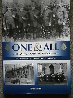 One & All History of The Cornwall Constabulary 1857  1967 Police Book Ken Searle