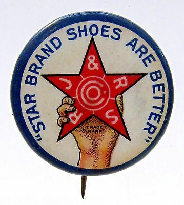 circa 1900 STAR BRAND SHOES ARE BEST advertising celluloid pinback button *