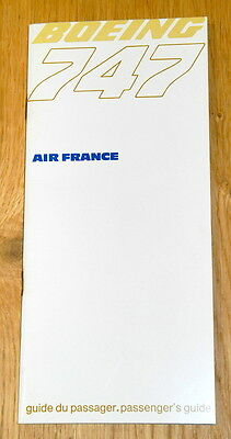 Boeing B-747 Air France - Guide Du Passager, Passenger's Guide - Avril 1970