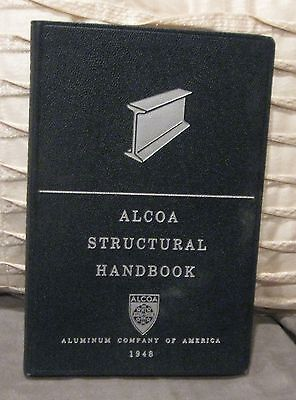 1948 Alcoa Structural Handbook Aluminum Company of America,Pittsburgh PA