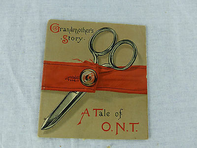 old advertising brochure grandmothers story a tale of o.n.t. spool cotton thread