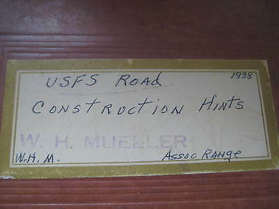 Forest Service road construction hints 1938 / rare government book