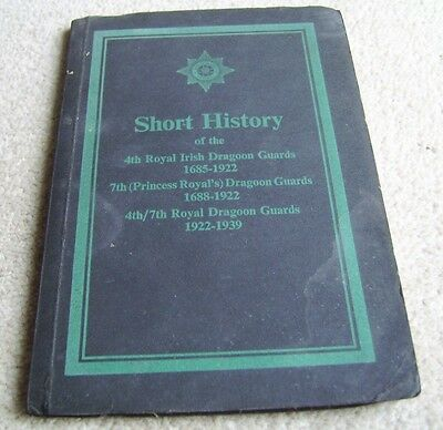 1949 Short History of the 4th Royal Irish Dragoon Guards etc