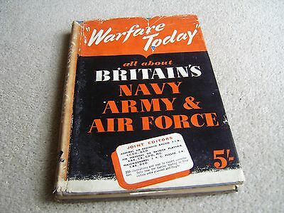 1940's Book Warfare Today All About Britain's Navy Army and Air Force
