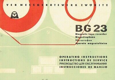 VEB Messgerätewerk Zwönitz Magnetic tape recorder BG 23 Instructions DDR 1960