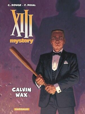 Xiii Mystery   ** Tome 10 Calvin Wax   ** Eo Neuf Rouge/duval