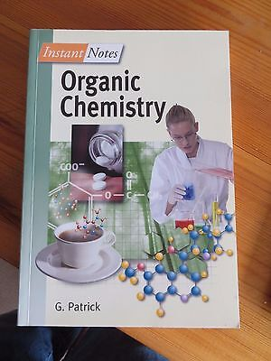 Instant Notes in Organic Chemistry, Patrick, G. Paperback Book