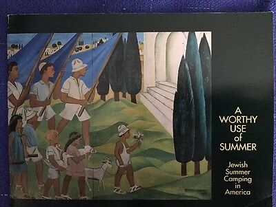 Jewish Summer Camp: A Worthy Use Of Summer Museum Exhibit Catalogue Rare 1995