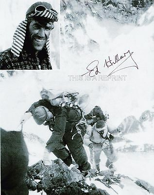 "EDMUND HILLARY `signed` 8x10"",  REPRINT from original bought at auction"