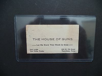 The House of Guns Business Card-Texarkana,Texas
