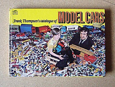 Frank Thompsons Catalogue Of Model Cars